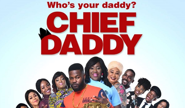 Chief Daddy (2018) Movie Review