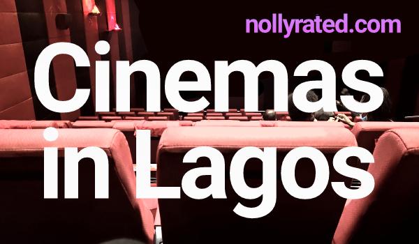 cinemas in Lagos nollyrated