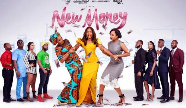 new money Nigerian movie 2018