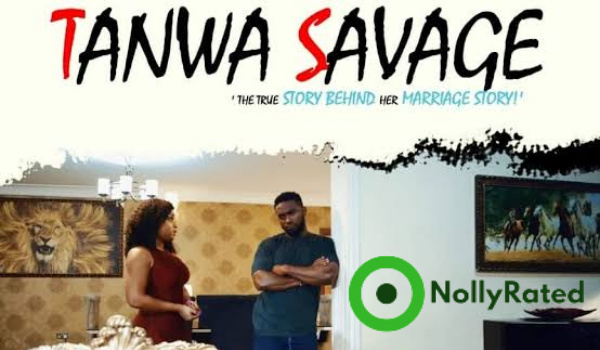 Tanwa Savage 2021 movie review on nollyrated